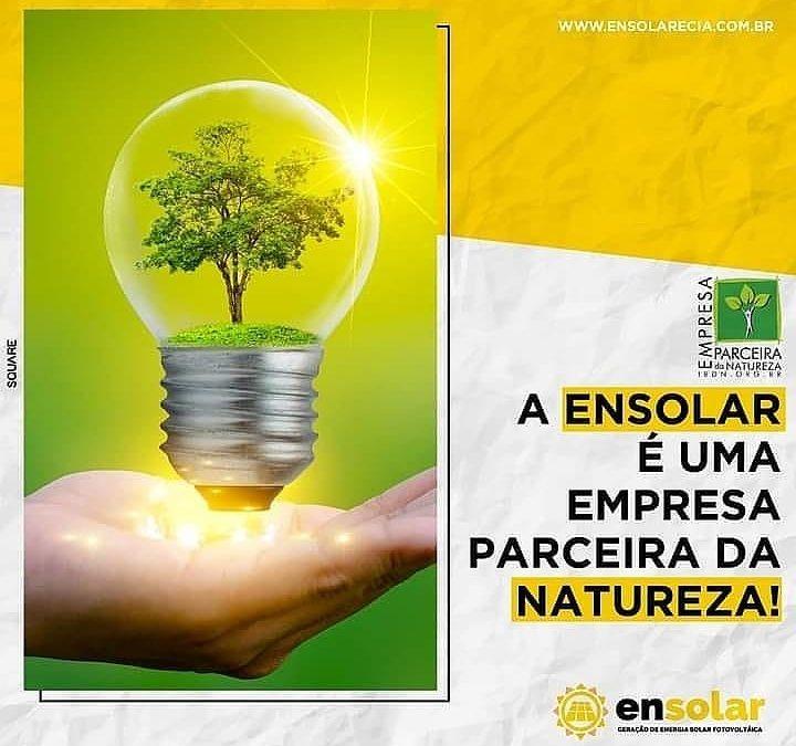 A Ensolar é uma empresa parceira da natureza!