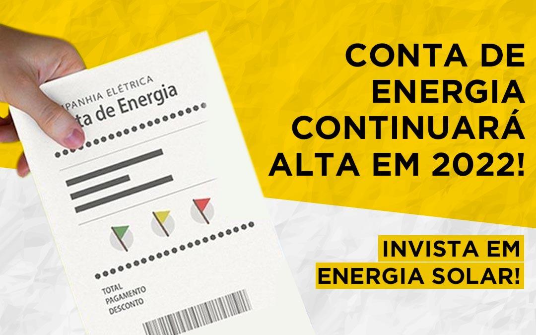 Conta de energia continuará cara em 2022